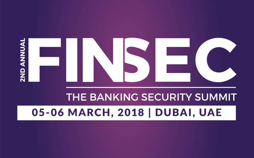 Introducing The Cyber Security Conference : FINSEC 2018 – The Banking Security Summit