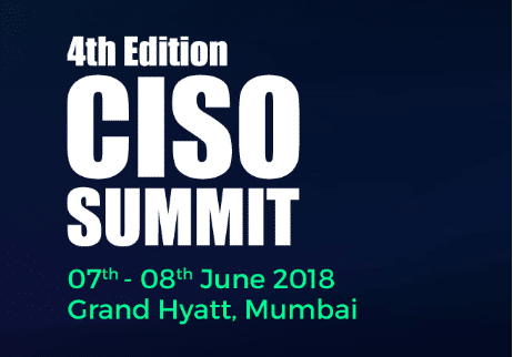 4th edition CISO summit mumbai 2018