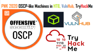 OSCP-like machines in HTB, TryHackMe and VulnHub